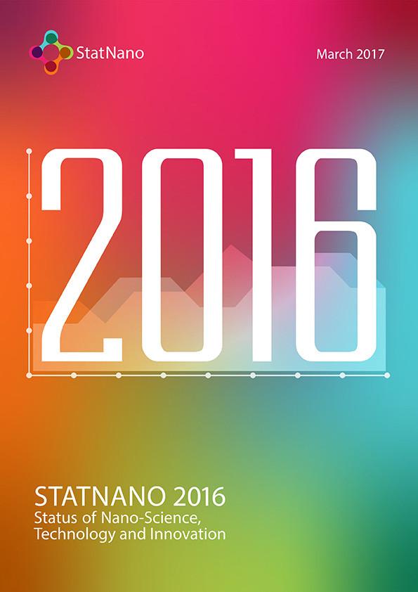 StatNano 2016 - Status of Nano-science, Technology  and Innovation