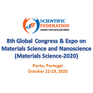 8th Global Congress & Expo on Materials Science and Nanoscience (Materials Science-2020)