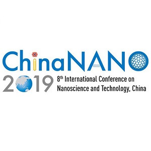 The 8th International Conference on Nanoscience and Technology, China (ChinaNANO 2019)