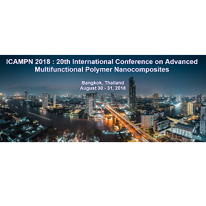 ICAMPN 2018 : 20th International Conference on Advanced Multifunctional Polymer Nanocomposites
