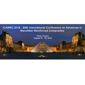 ICANRC 2018 : 20th International Conference on Advances in Nanofiber Reinforced Composites
