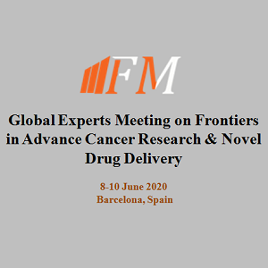 Global Experts Meeting on Frontiers in  Advance Cancer Research & Novel Drug Delivery