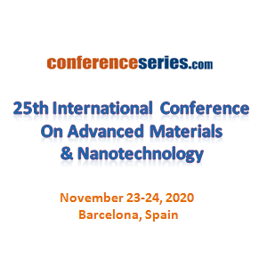 25th International Conference on  Advanced Materials & Nanotechnology