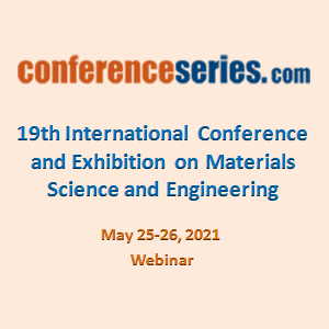19th International Conference and Exhibition on  Materials Science and Engineering