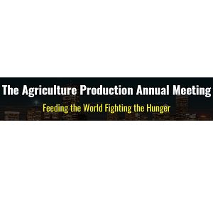 The Agriculture Production Annual Meeting