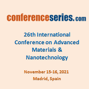 26th International Conference on  Advanced Materials & Nanotechnology