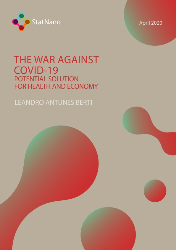 The War against COVID-19 - Potential Solution for Health and Economy