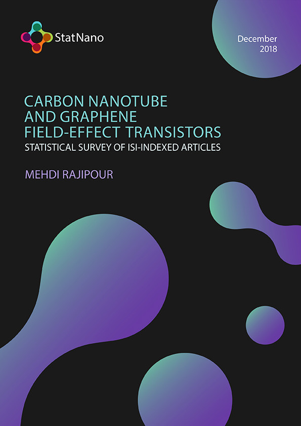 Carbon Nanotube and Graphene Field-Effect Transistors: Statistical Survey of ISI Indexed articles